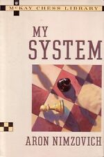 MY SYSTEM - Aron Nimzovich - A Treatise on CHESS - Edited by Fred Reinfield - PB