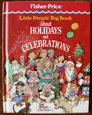 Little People Big Book about Holidays & Celebrations Fisher Price 1990 Christmas