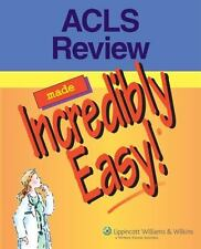ACLS Review Made Incredibly Easy! (Incredibly Easy! Series)