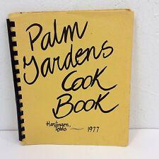 HARLINGEN TX 1977 Vtg Texas Palm Gardens Cookbook Recipes