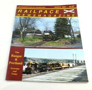 Railpace News Magazine Newsmagazine Train Illustrated Pictures Info March 2001