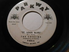 The Cousins, St. Louis Blues, Parkway Record 45, No One Knows, Good Player