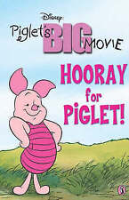 (Good)-Hooray for Piglet! (Piglets Big Movie) (Paperback)-Walt Disney Production