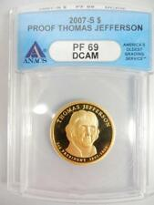 2007-S PROOF JEFFERSON PRESIDENTIAL $, ANACS PF69 DCAM   #K82