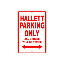 Hallett Parking Only Boat Ship yacth Marina Lake Dock Aluminum Metal Sign