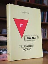 TRIANGOLO ROSSO - Marzo 1944 - Maggio 1945 - Paolo Liggieri (campi di prigionia)