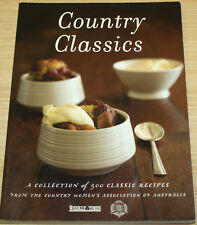 Country Classics Collection Of 500 Classic Recipes Country Women's Association