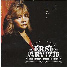 Ersi Arvizu - Friend for Life (2008)