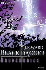 Bruderkrieg / Black Dagger Bd.4 von J. R. Ward (2007, Taschenbuch)