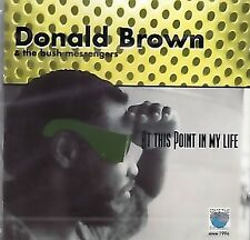 Donald Brown - At this point in my life (CD)