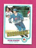 1981-82 OPC # 269 NORDIQUES PETER STASTNY ROOKIE EX-MT CARD (INV# D3496)