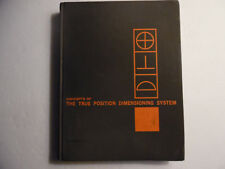 Concepts Of The True Position Dimensioning System, HC Sandia Corporation 1965