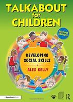 Talkabout for Children 2 Developing Social Skills
