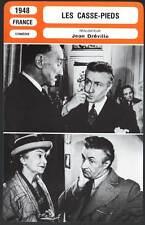 LES CASSE-PIEDS - Noël-Noël,Blier,Dréville (Fiche Cinéma) 1948