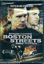 Boston Streets (2008) DVD NUOVO SIGILLATO Mark Ruffalo. Ethan Hawke. Amanda Peet