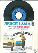 SERGE LAMA-LE DERNIER BAISER-FRENCH PS 45rpm 1977-OST
