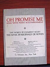 Oh Promise Me by Clement Scott- 1917 sheet music- Piano Vocal Medium High in G
