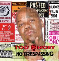 Too $hort, Too Short - No Trespassing [New CD] Explicit