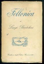 BARTOLINI Luigi, Follonica. Con correzioni autografe dell'autore. 1940