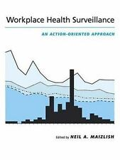 Workplace Health Surveillance : An Action-Oriented Approach (2000, Hardcover)