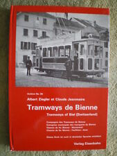Tramways de Bienne - Tramways of Biel (Switzerland) - Straßenbahn Buch in franz.