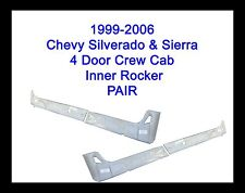 1999-2006 Chevy Silverado 4DR Crew Cab Inner Rocker Panels  NEW PAIR!!