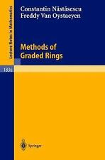 Lecture Notes in Mathematics: Methods of Graded Rings 1836 by Constantin Nastas…
