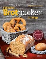 Schnelles Brotbacken für Eilige von Angelika Kirchmaier (gebundene Ausgabe)