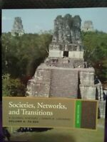 Societies, Networks, and Transitions: A Global History; Volume A to 600