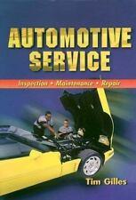 Automotive Service: Inspection, Maintenance, and Repair
