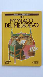 UN MONACO DEL MEDIOEVO Giovanni Caselli Mondadori 1987