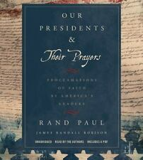 OUR PRESIDENTS & THEIR PRAYERS by Rand Paul & James Robison NEW 4 CDs (2015)