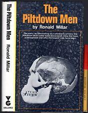 1972 1st Ed PILTDOWN MAN Archeology Paleontology MISSING LINK HOAX 263 pg h'cov