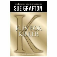 Kinsey Millhone Alphabet Mysteries Ser.: K Is for Killer 11 by Sue Grafton...