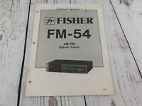 FISHER FM-54 AM/FM STEREO  TUNER  SERVICE MANUAL w/wiring diagram