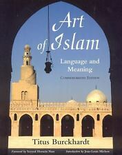 Art of Islam, Language and Meaning Library of Perennial Philosophy Sacred Art i