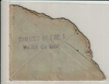 """WRECK MAIL WWI """" SHIP FIRE CACHET """" 1915 CHARRED ENVELOPE"""