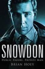 Snowdon: Public Figure, Private Man, New, Hoey, Brian Book