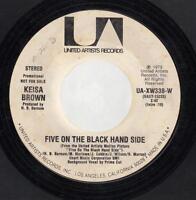 HEAR! Funk Soul Promo 45 KEISA BROWN Five on the Black Hand Side on United Artis