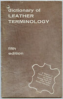Dictionary of Leather Terminology-Glossary Tanning Terms-Shoe-Grains-Split-Suede