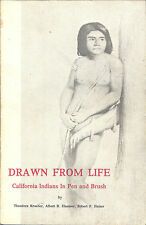 Drawn from Life CALIFORNIA  INDIANS in Pen & Brush by Theodora Kroeber 332 illus