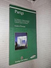 PARIGI TCI 2003 Guide Europa Notre Dame Tour Eiffel Tuileries Saint Germain di