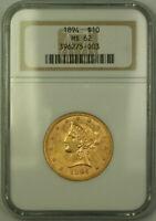 1894 Liberty $10 Ten Dollar Gold Eagle Coin NGC MS-62 (C)