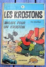 Les Krostons n°1 balade pour un Kroston, Deliège, éditions Dupuis