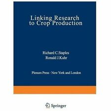 Linking Research to Crop Production (2012, Paperback)
