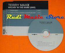CD Singolo TERRY MAXX Walkin in the name Germany 2001 EDEL mc dvd (S7)