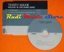 CD Singolo TERRY MAXX Walkin in the name Germany 2001 EDEL mc dvd (S7)