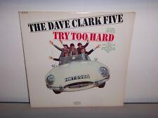 DAVE CLARK FIVE TRY TOO HARD VINYL LP RECORD ALBUM (1966)
