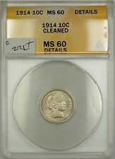 1914 Barber Silver Dime 10c Anacs Ms-60 Details Cleaned (Better Coin)