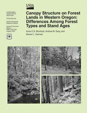Canopy Structure on Forest Lands in Western Oregon: Differences among Forest...